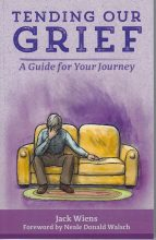 Tending Our Grief